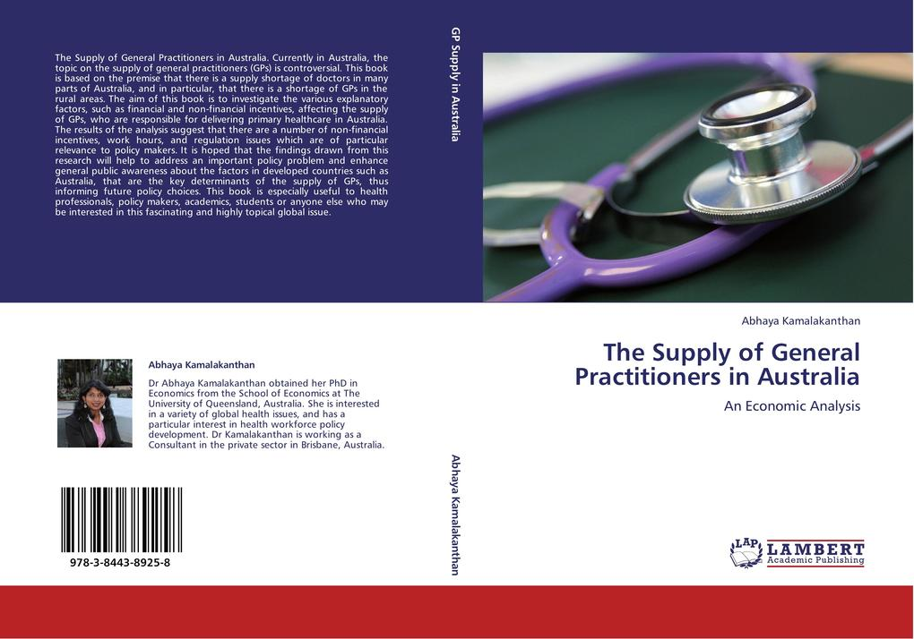 The Supply of General Practitioners in Australia als Buch von Abhaya Kamalakanthan - LAP Lambert Acad. Publ.