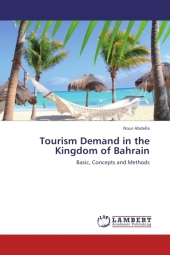 Tourism Demand in the Kingdom of Bahrain - Nour Abdella