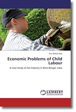 Economic Problems of Child Labour: A Case Study of Zari Industry in West Bengal, India
