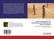 Lejowa, Jessica: Auto-ethnography as Performance Practice in an African Context