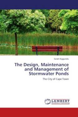 The Design, Maintenance and Management of Stormwater Ponds