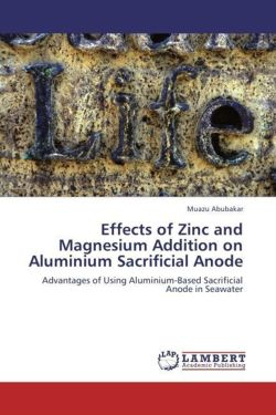 Effects of Zinc and Magnesium Addition on Aluminium Sacrificial Anode: Advantages of Using Aluminium-Based Sacrificial Anode in Seawater