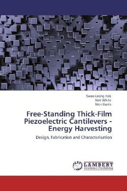 Free-Standing Thick-Film Piezoelectric Cantilevers -Energy Harvesting