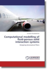 Computational modelling of fluid-porous solid interaction systems