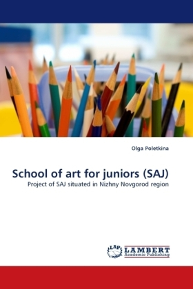 School of art for juniors (SAJ) - Project of SAJ situated in Nizhny Novgorod region - Poletkina, Olga