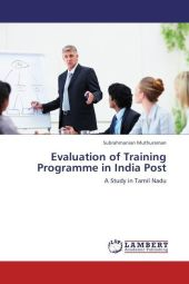 Evaluation of Training Programme in India Post - Subrahmanian Muthuraman