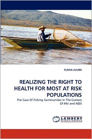 Realizing The Right To Health For Most At Risk Populations