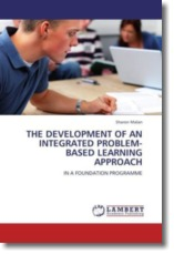 THE DEVELOPMENT OF AN INTEGRATED PROBLEM-BASED LEARNING APPROACH