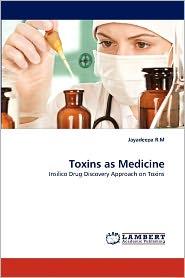 Toxins As Medicine