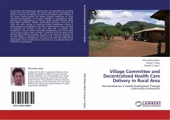 Village Committee and Decentralized Health Care Delivery in Rural Area - Datta, Shib Sekhar Garg, Bishan S Gupta, Subodh S