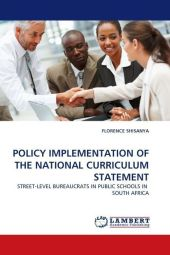 POLICY IMPLEMENTATION OF THE NATIONAL CURRICULUM STATEMENT - Florence Shisanya