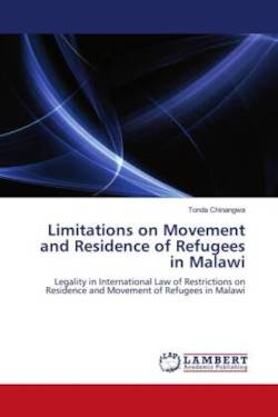 Limitations on Movement and Residence of Refugees in Malawi