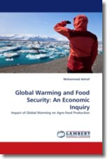 Global Warming and Food Security: An Economic Inquiry