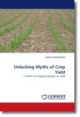 Unlocking Myths of Crop Yield