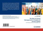 Sarma, Pranjal;Kumar Nath, Chimun: The Role of School Management in Creation of Human Capital