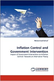 Inflation Control And Government Intervention - Mohammad Ashraf