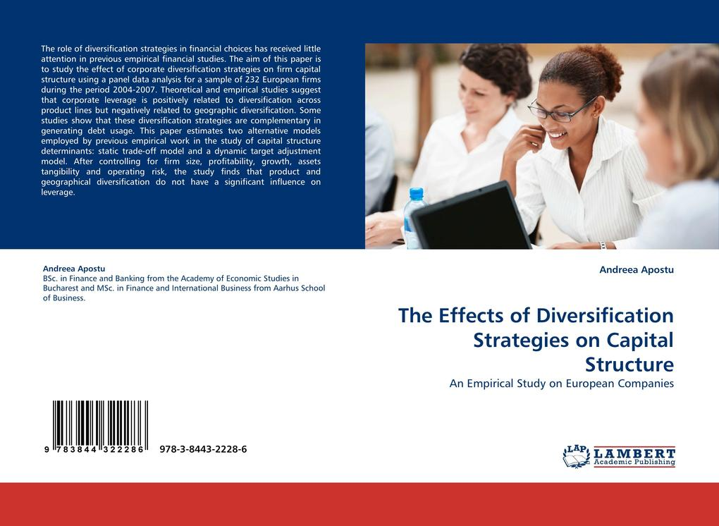 The Effects of Diversification Strategies on Capital Structure als Buch von Andreea Apostu - LAP Lambert Acad. Publ.