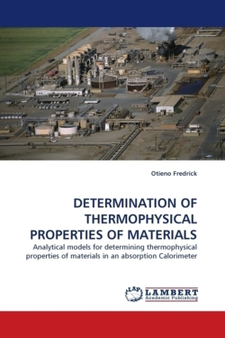 DETERMINATION OF THERMOPHYSICAL PROPERTIES OF MATERIALS