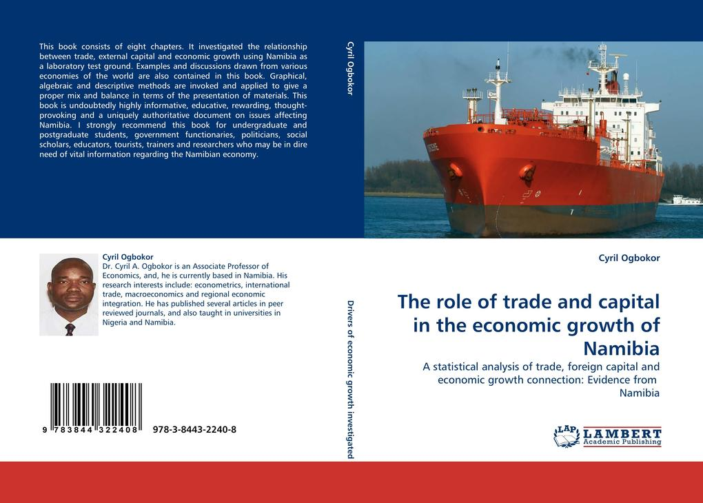 The role of trade and capital in the economic growth of Namibia als Buch von Cyril Ogbokor - LAP Lambert Acad. Publ.