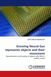 Growing Neural Gas represents objects and their movement - Jose Garcia-Rodriguez