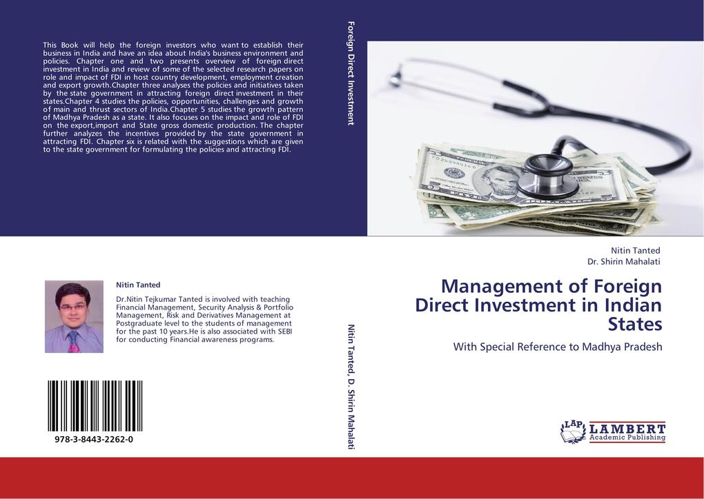 Management of Foreign Direct Investment in Indian States als Buch von Nitin Tanted, Dr. Shirin Mahalati - LAP Lambert Acad. Publ.