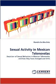 Sexual Activity In Mexican Telenovelas