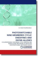 PHOTOSWITCHABLE NINE-MEMBERED CYCLIC ENEDIYNES AND ENYNE-ALLENES