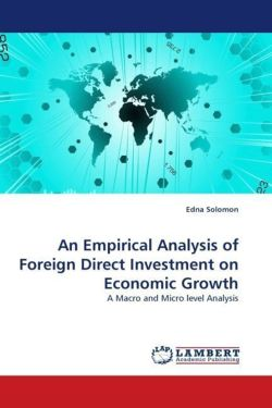 An Empirical Analysis of Foreign Direct Investment on Economic Growth