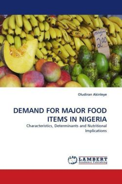 DEMAND FOR MAJOR FOOD ITEMS IN NIGERIA