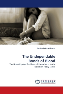 The Undependable Bonds of Blood