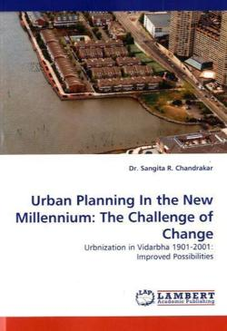 Urban Planning In the New Millennium: The Challenge of Change