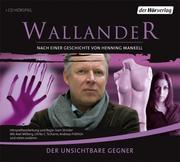 Henning Mankell: Der unsichtbare Gegner