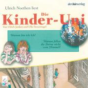 Ulla Steuernagel;Ulrich Janßen: Die Kinder-Uni Bd 2 - 4. Forscher erklären die Rätsel der Welt