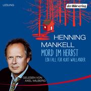 Henning Mankell: Mord im Herbst