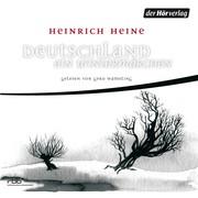 Heinrich Heine: Deutschland. Ein Wintermärchen