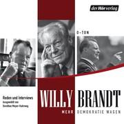 Willy Brandt: Mehr Demokratie wagen