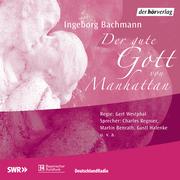 Ingeborg Bachmann: Der gute Gott von Manhattan