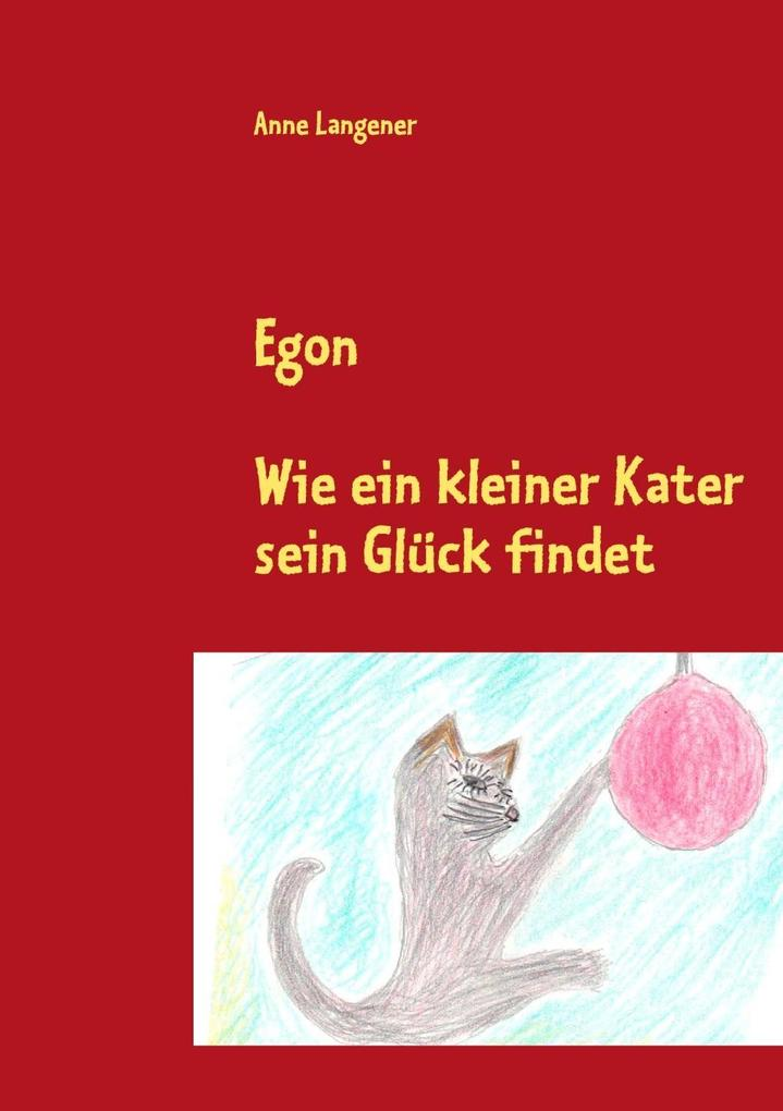 Egon als eBook von Anne Langener - Books on Demand