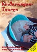 Kinderwagen-Touren - Christine Peter