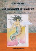Karl vom See: Auf Kreuzfahrt mit Melusine
