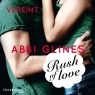Rush of Love - Vereint (Rosemary Beach 3)