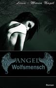 Liesa Maria Nagel: ANGEL - Wolfsmensch