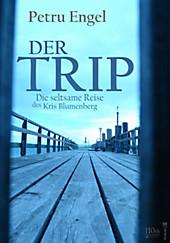 Der Trip