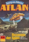 Atlan 430: Razamon, der Spion (Heftroman) - Marianne Sydow, Perry Rhodan Redaktion
