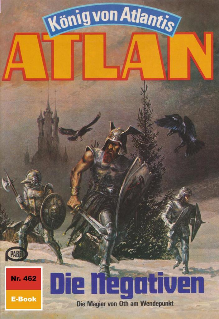 Atlan 462: Die Negativen (Heftroman) als eBook von Marianne Sydow - Perry Rhodan digital