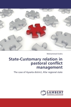 State-Customary relation in pastoral conflict management