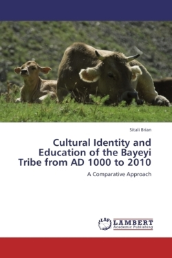Cultural Identity and Education of the Bayeyi Tribe from AD 1000 to 2010