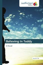 Believing In Teddy - Hassane Fall