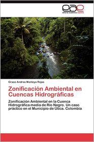 Zonificacion Ambiental En Cuencas Hidrograficas - Grace Andrea Montoya Rojas