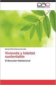 Vivienda y Habitat Sustentable - Norma Celina Carnevali Lobo